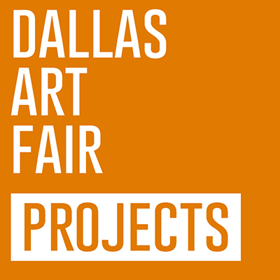 Dallas Art Fair Projects